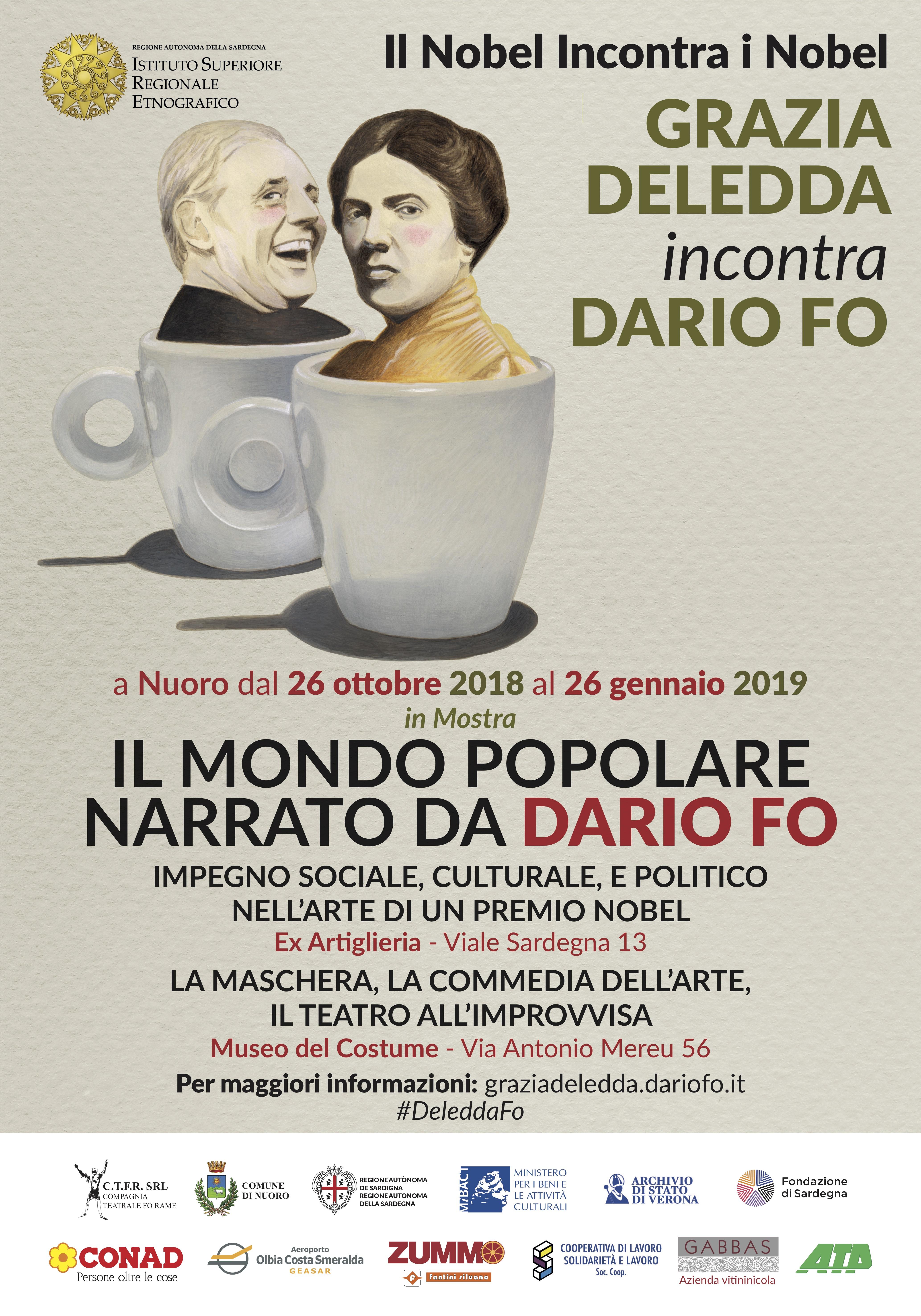 Il Nobel incontra i Nobel - Grazia Deledda incontra Dario Fo. Grande evento a Nuoro: per l'occasione due esposizioni con le opere di Dario Fo, spettacoli e convegni